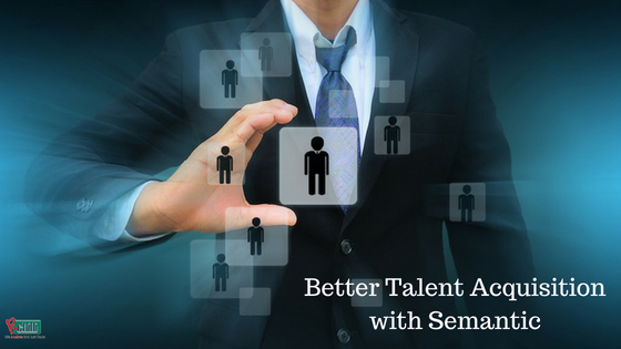 Better Talent Acquisition with Semantic-1