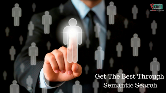 Get The Best Through Semantic Search
