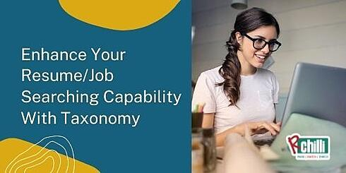Enhance Your Resume/Job Search Capability With Taxonomy