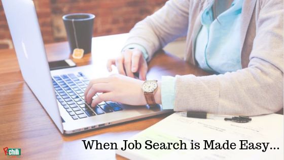 When Job Search is Made Easy...