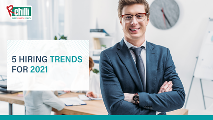 5 Shifts in Hiring Trends 2021