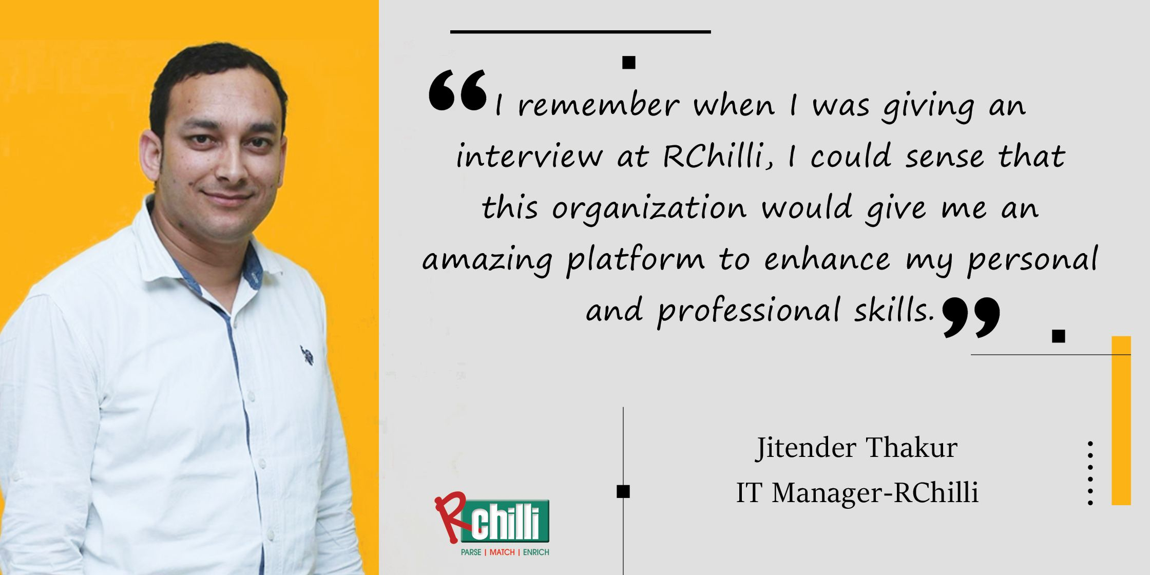 'Inspiring Employees'-An Interview with Jitender, IT Manager-RChilli