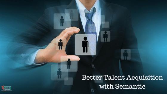 Semantic: The Sweetspot of Recruitment