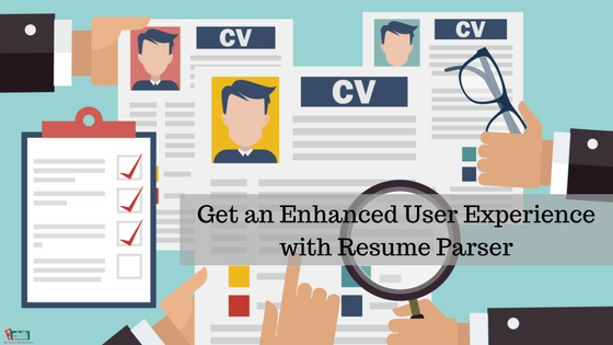 Get an Enhanced User Experience with Resume Parser