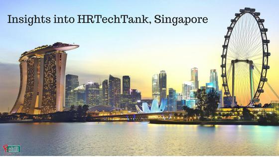 Key Takeaways from HRTechTank, Singapore 2018