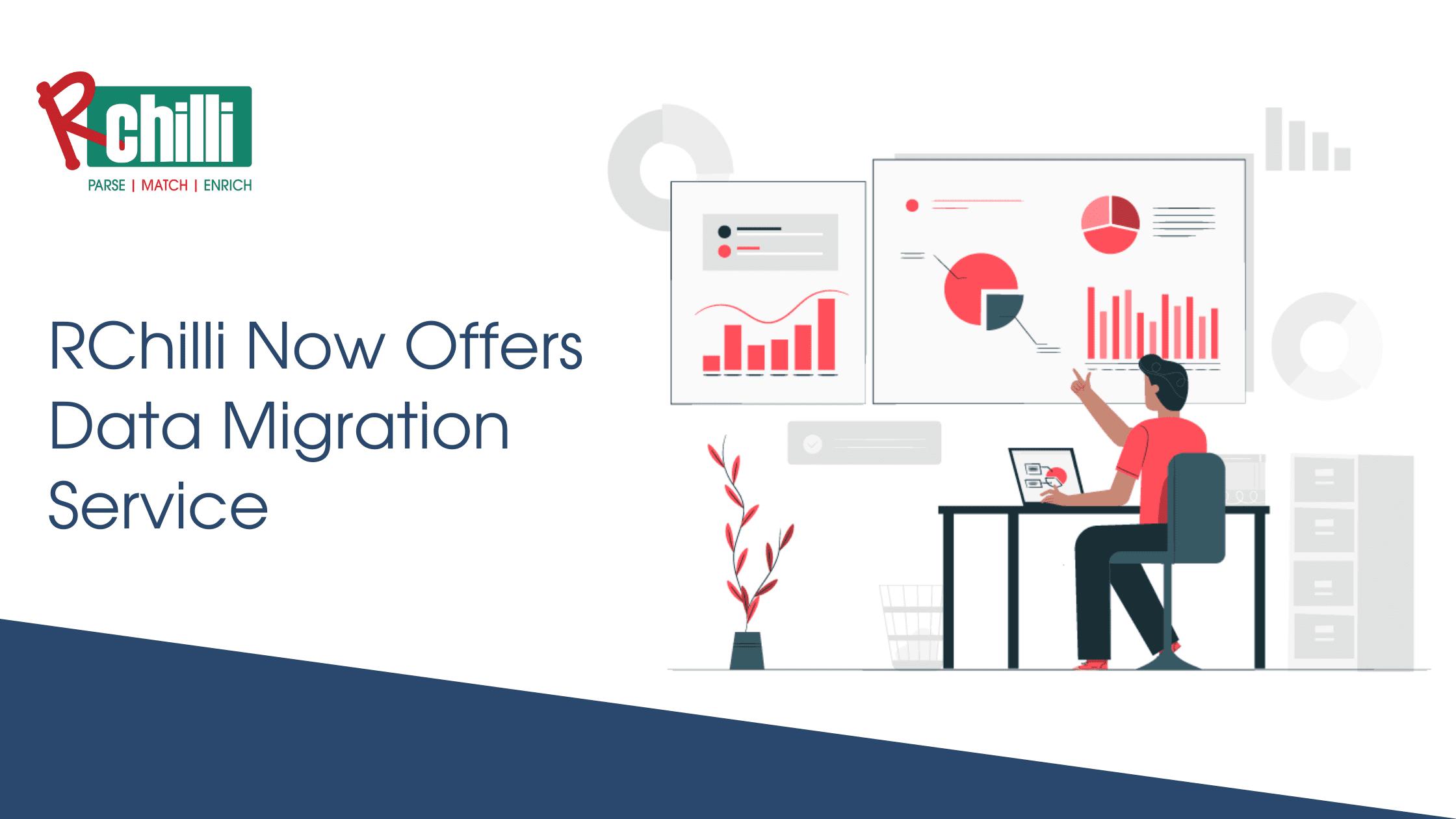 RChilli Now Offers Data Migration Service