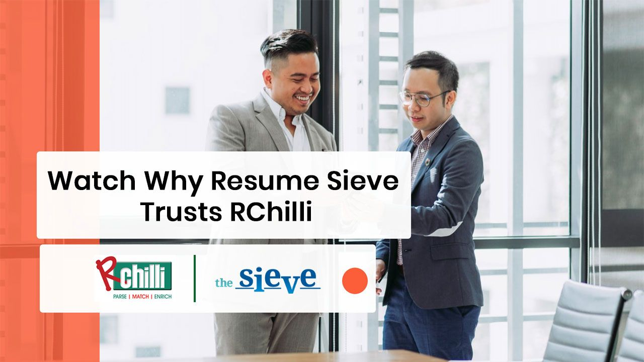 What Does Resume Sieve Love About RChilli Resume Parser?