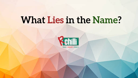 The Story Behind Our Name:RChilli